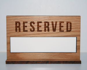 Oak Table Reserved Sign with Erasable Whiteboard