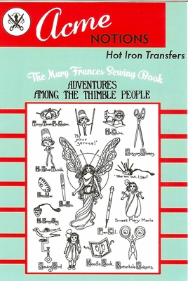 Acme's Mary Frances Thimble People Hot Iron Embroidery Transfer