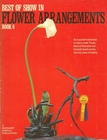 Vintage Best Of Show Flower Arrangements  Book 6