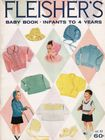 Vintage Fleisher's Baby Book for Knitting & Crochet
