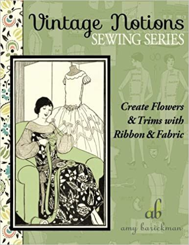 Amy Brickman's Create Flowers & Trims With Ribbon & Fabric