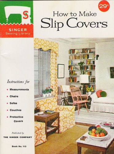 Vintage Singer How To Make Slip Covers