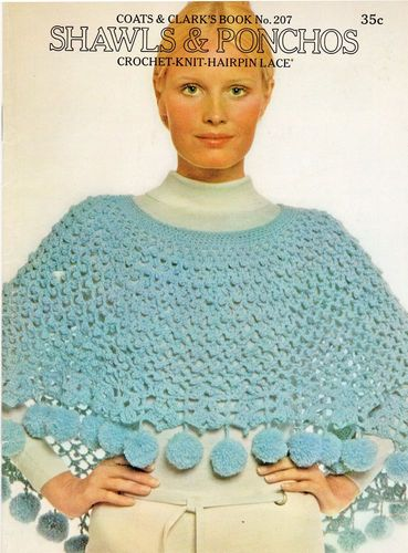 Coats & Clark's No.207 Shawls & Ponchos Hairpin Lace,Crochet,Knit 1971