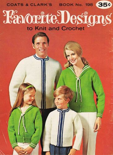 Vintage  Coats & Clark's #198 Favorite Designs to Knit & Crochet