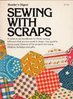 Vintage Reader's Digest Sewing With Scraps