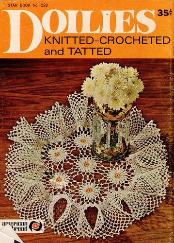 Vintage Star Book #228 Doilies Knitted-Crocheted & Tatted