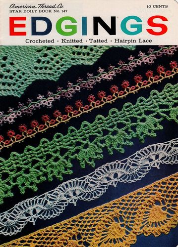 Vintage Star Doily Book #147 Edgings Tatted,Hairpin Lace Knitted,Crocheted