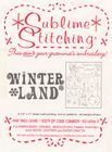 "Sublime Stitching ""Winter Land"""