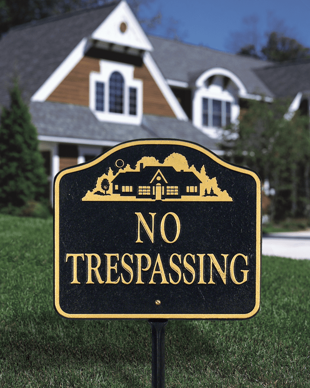No Trespassing House Sign