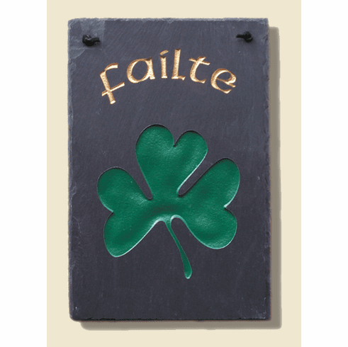 Slate Irish Failte Large Shamrock Welcome Sign