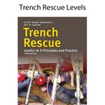 Trench Rescue: Awareness, Operations, Technician