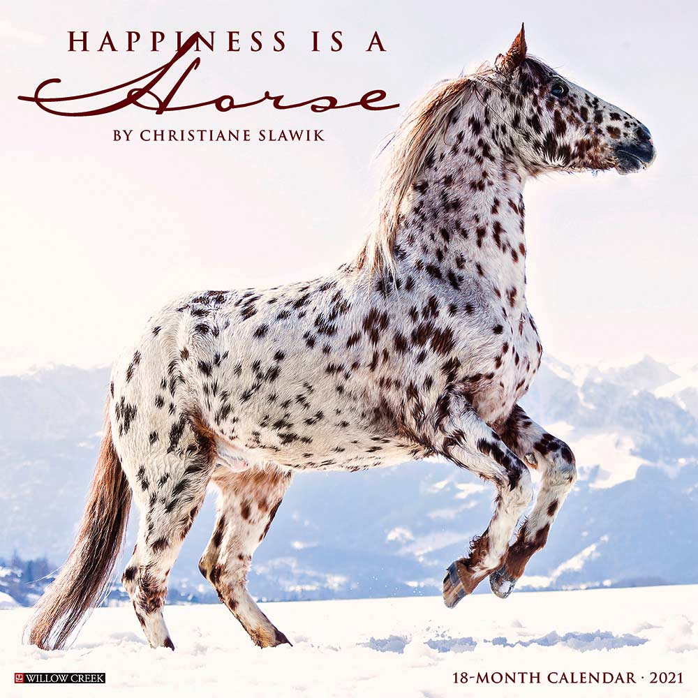 2021 Happiness is a Horse Calendar