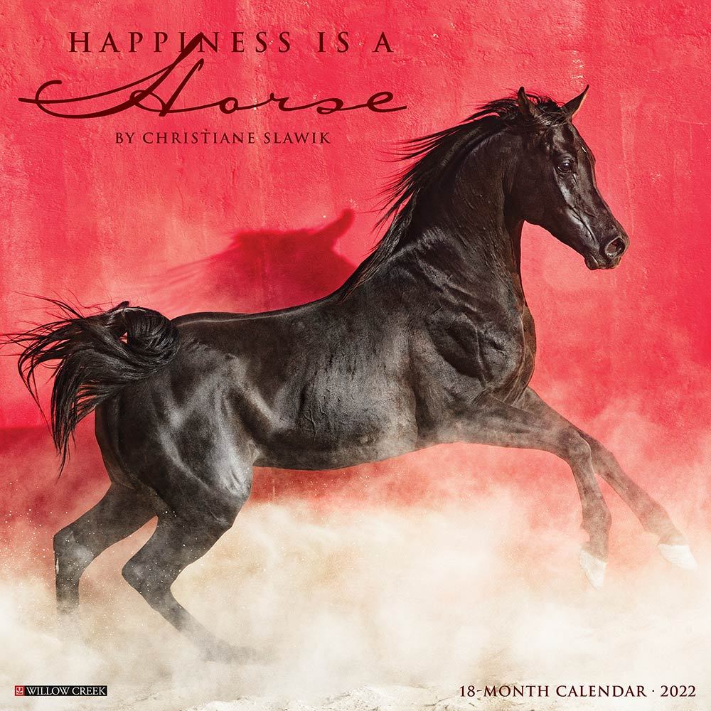 2022 Happiness is a Horse Calendar