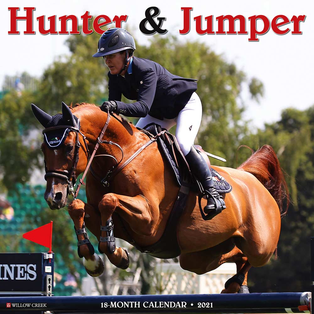 2021 Hunter & Jumper Calendar Willow Creek