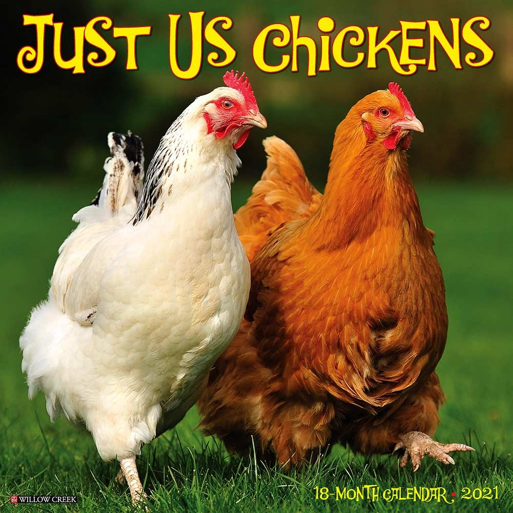 2021 Just Us Chickens Calendar Willow Creek