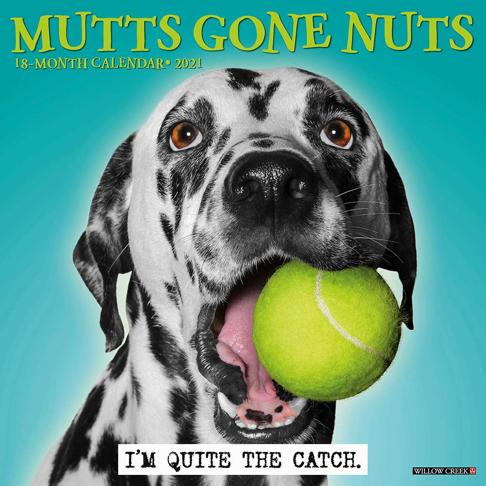 2021 Mutts Gone Nuts Calendar