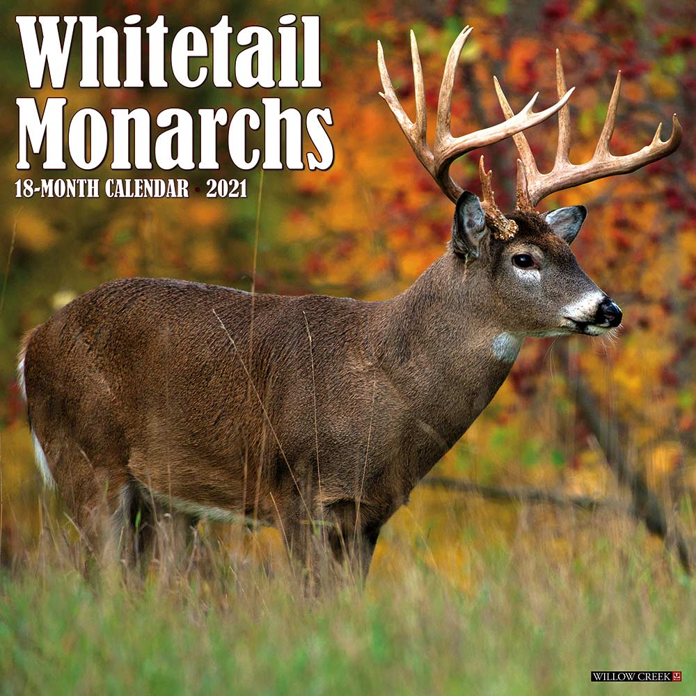 2021 Whitetail Monarchs Calendar Willow Creek