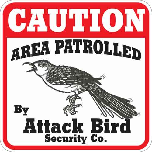 Attack Bird Sign