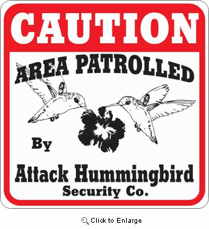 Attack Hummingbird Sign