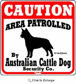 Australian Cattle Dog Caution Sign