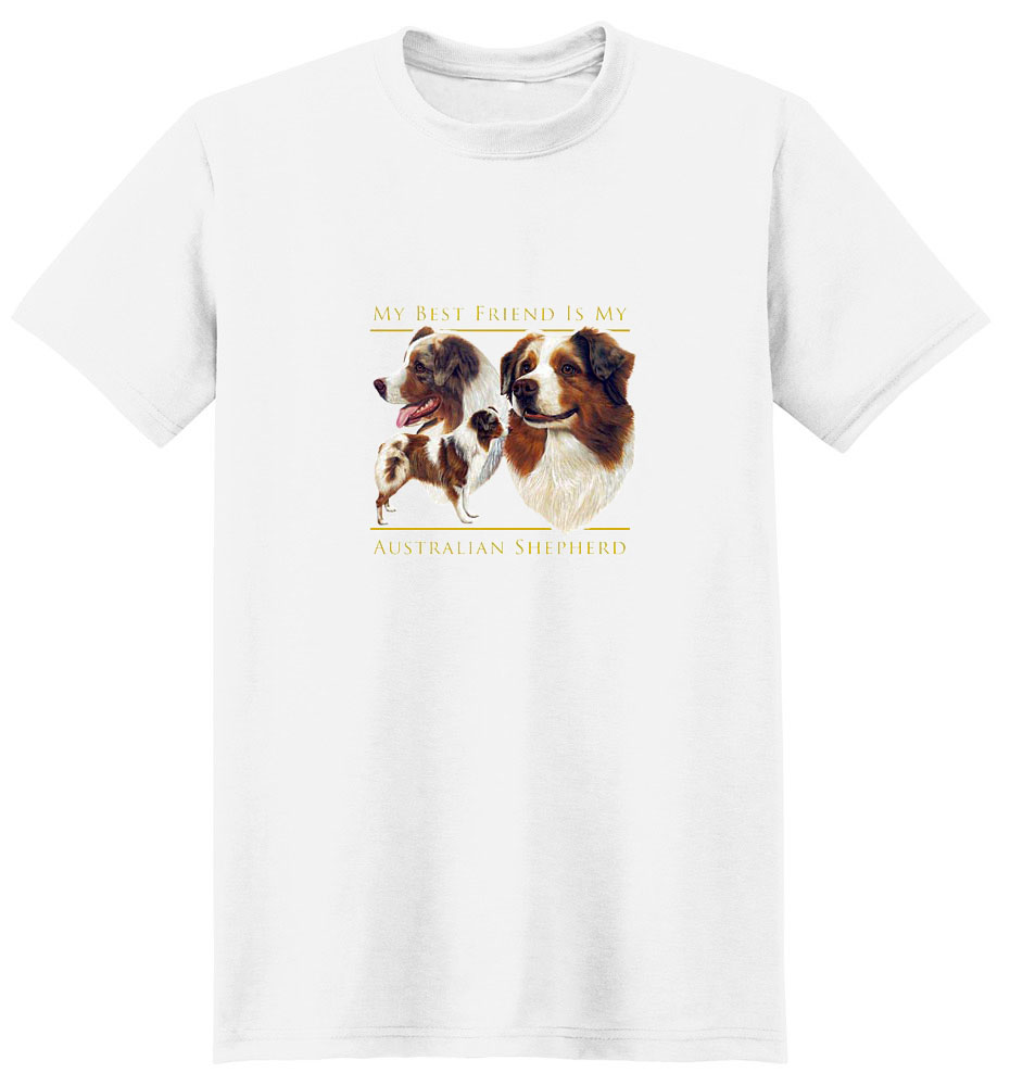 Australian Shepherd T-Shirt - My Best Friend Is