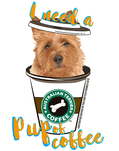 Australian Terrier T Shirt - Coffee Mug