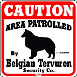 Belgian Tervuren Caution Sign