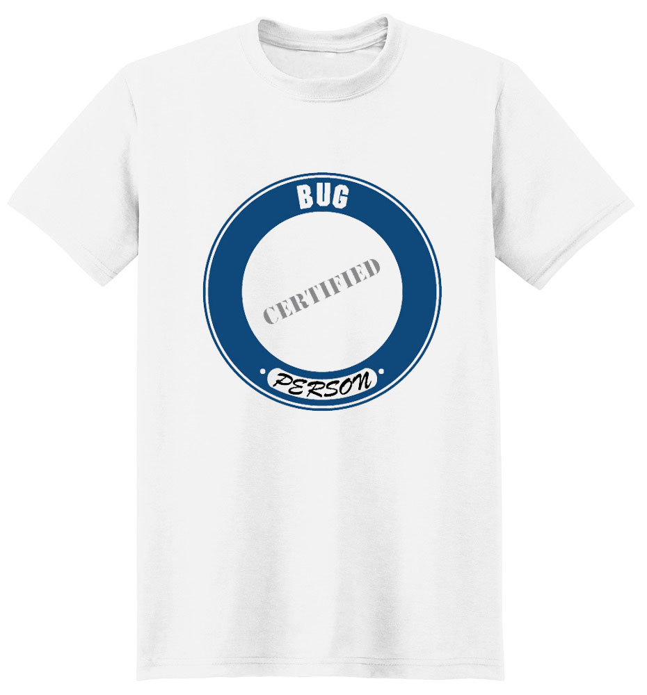 Bug T-Shirt - Certified Person