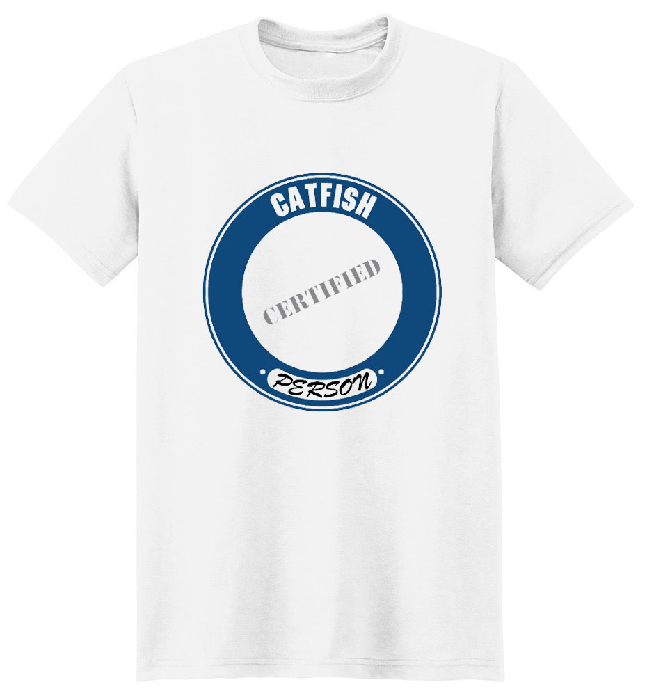 Catfish T-Shirt - Certified Person