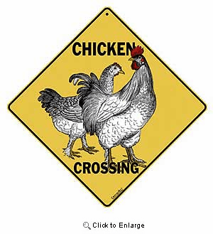 Chicken Sign
