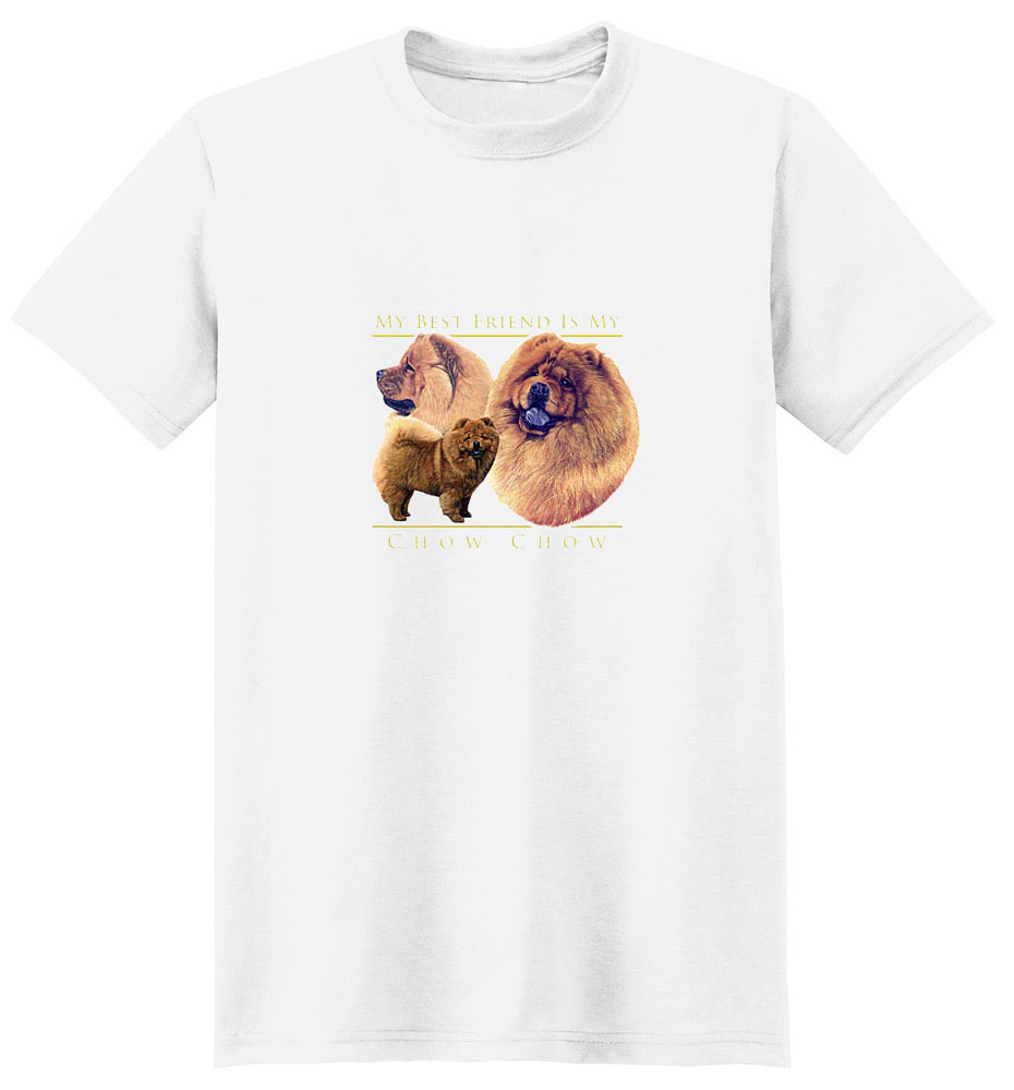 Chow Chow T-Shirt - My Best Friend Is