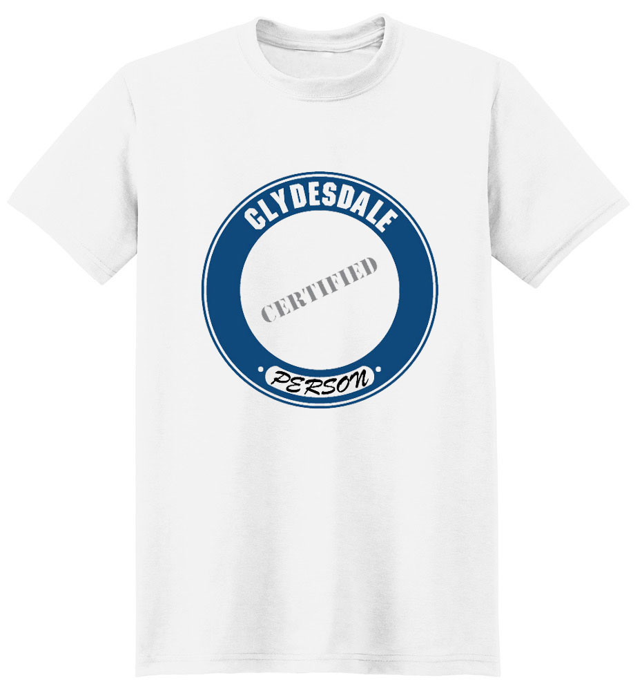 Clydesdale T-Shirt - Certified Person