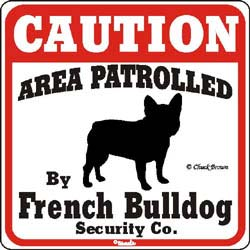 French Bulldog Caution Sign