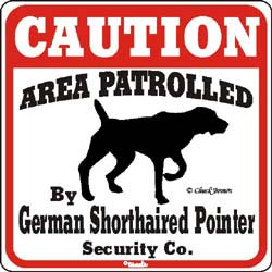 German Shorthaired Pointer Caution Sign