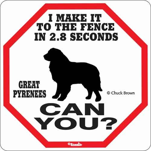 Great Pyrenees 2.8 Seconds Sign