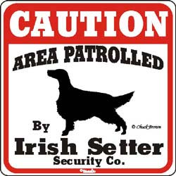 Irish Setter Caution Sign