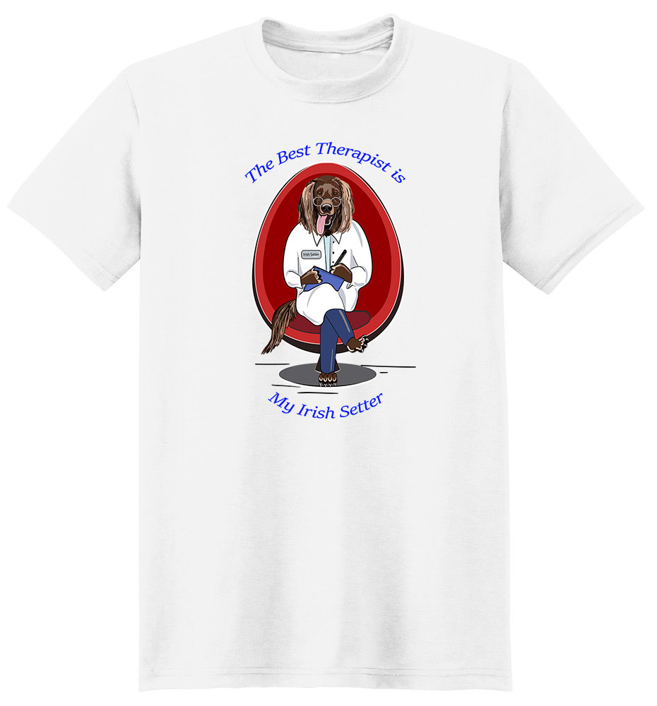 Irish Setter T Shirt Best Therapist