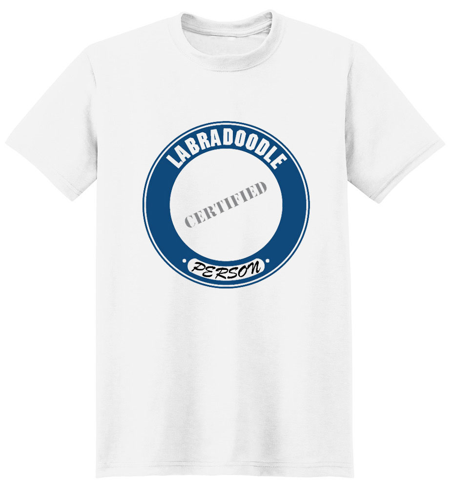 Labradoodle T-Shirt - Certified Person