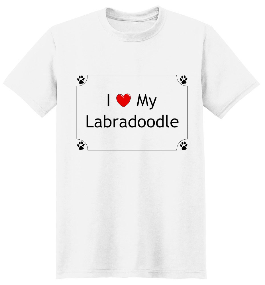 Labradoodle T-Shirt - I love my