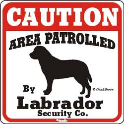 Labrador Caution Sign