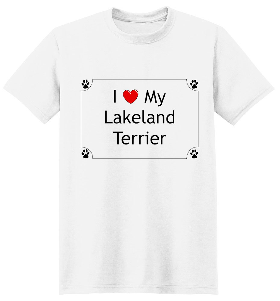 Lakeland Terrier T-Shirt - I love my