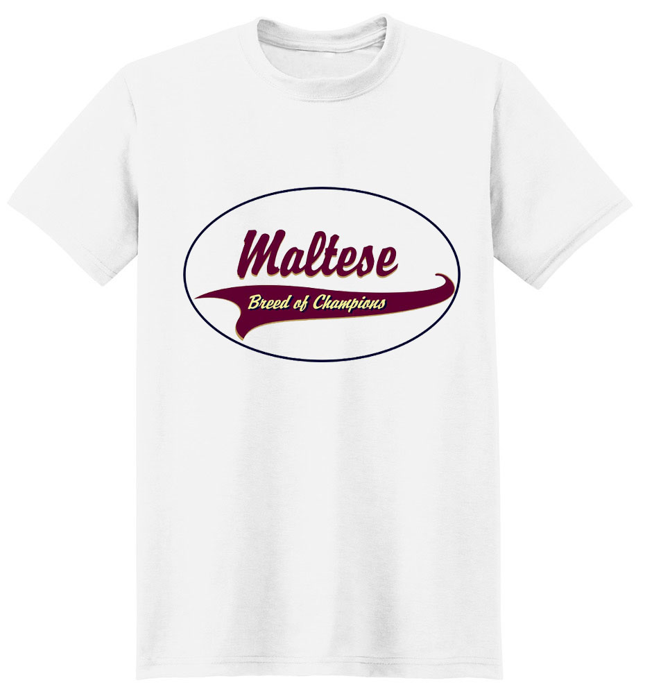 Maltese T-Shirt - Breed of Champions
