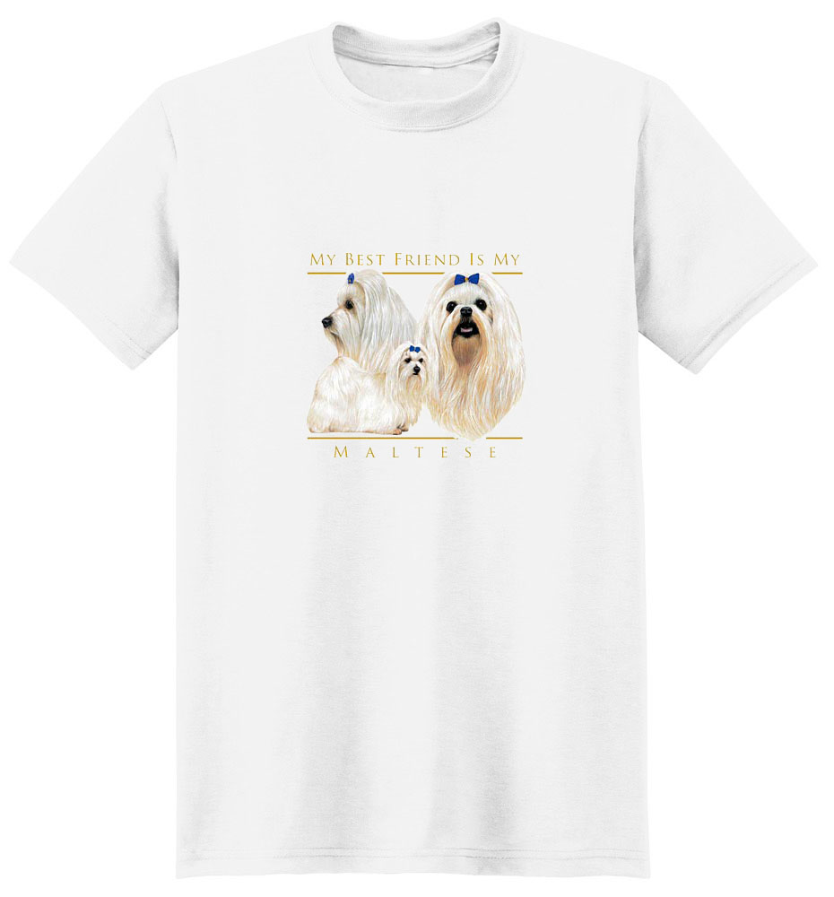 Maltese T-Shirt - My Best Friend Is