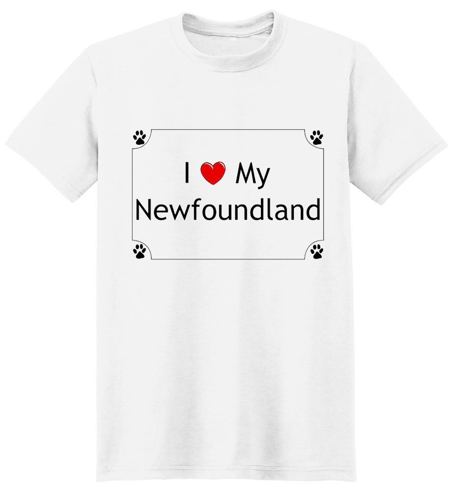 Newfoundland T-Shirt - I love my
