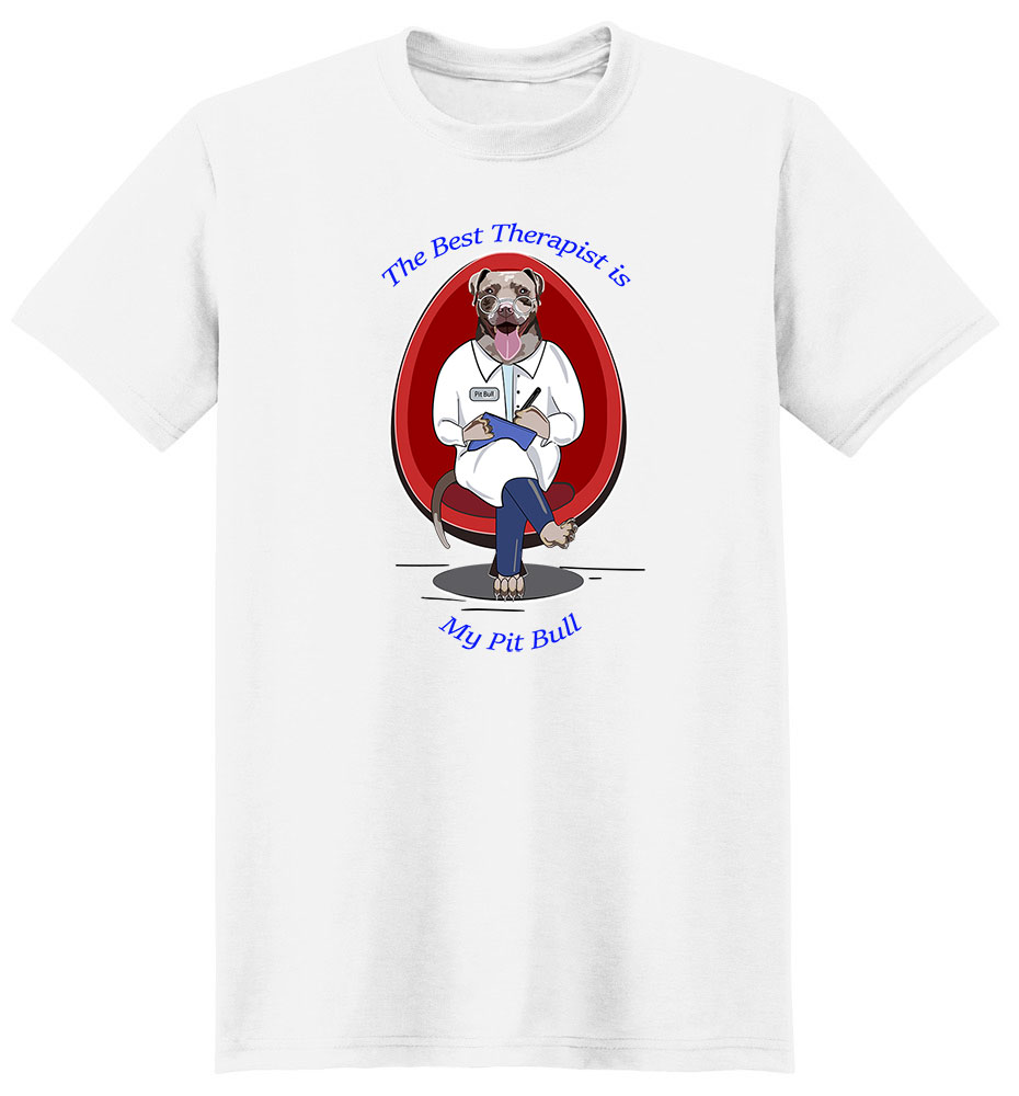 Pit Bull T Shirt Best Therapist