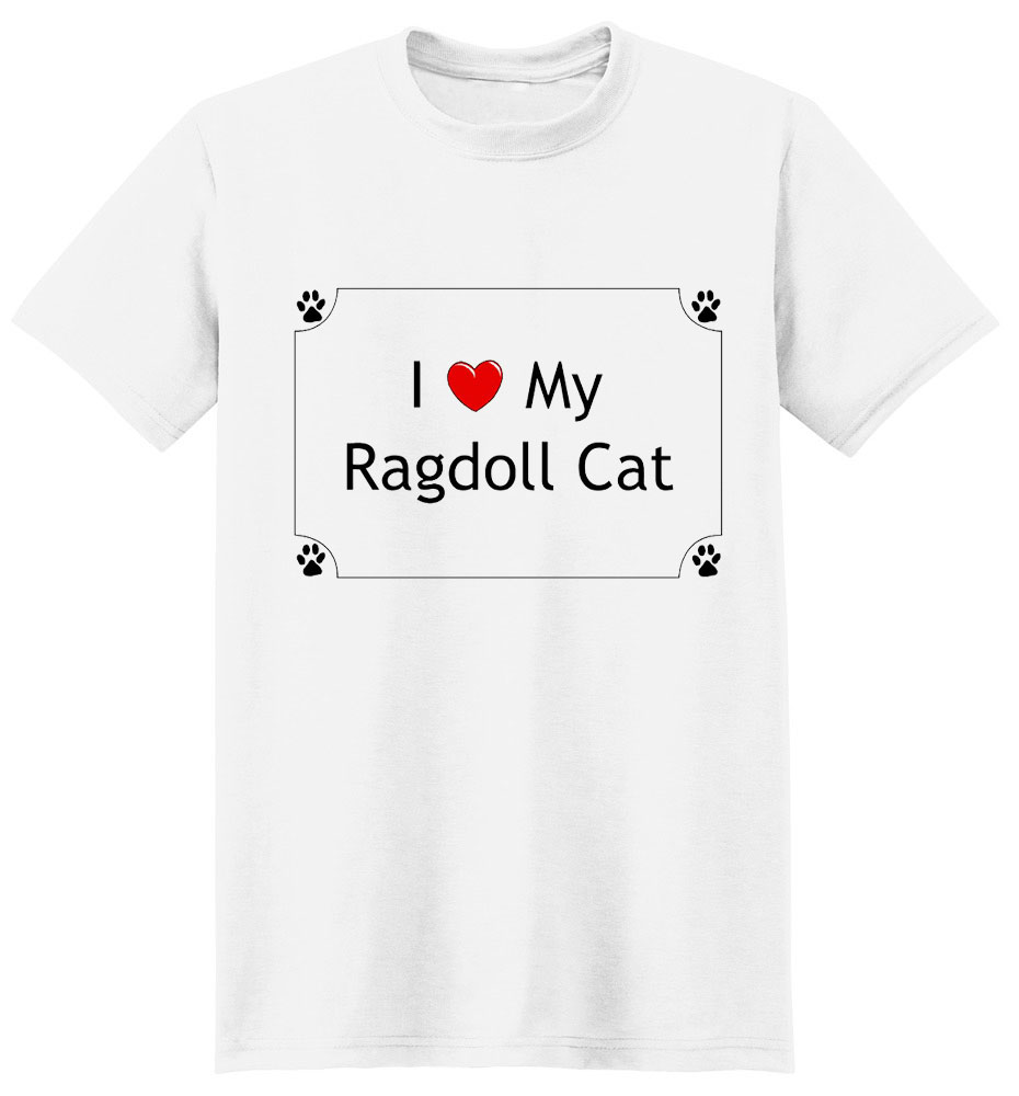 Ragdoll Cat T-Shirt - I love my