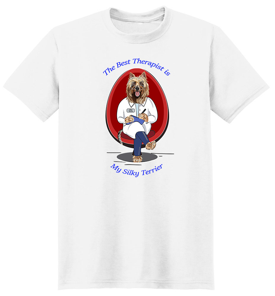 Silky Terrier T Shirt Best Therapist