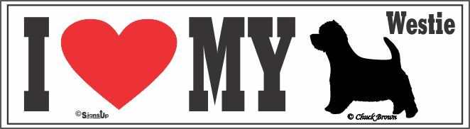 West Highland Bumper Sticker I Love My