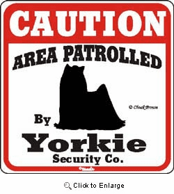 Yorkshire Terrier Caution Sign