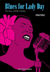 Blues for Lady Day <br> The Story of Billie Holiday <br> Graphic Novels